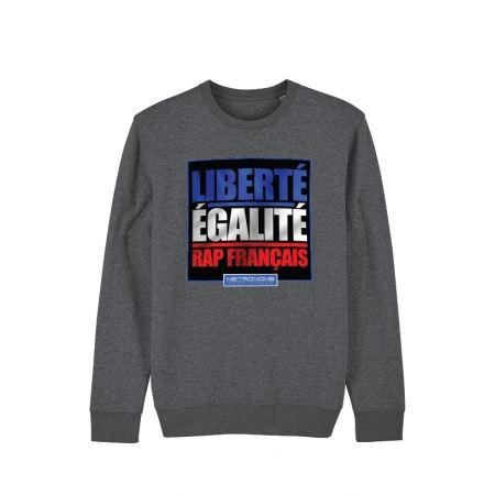 Sweat Metronome Liberté Egalité Rap Français