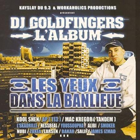 album cd Dj Goldfingers - Les yeux dans la banlieue