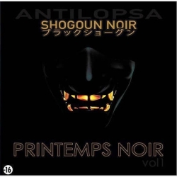 album cd antilopsa shogoun noir - Printemps noir de  sur Scredboutique.com
