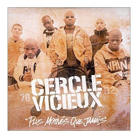 Album Cd Cercle vicieux - Plus motivés que jamais