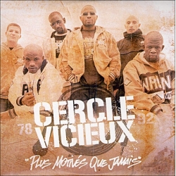 Album Cd Cercle vicieux - Plus motivés que jamais de  sur Scredboutique.com