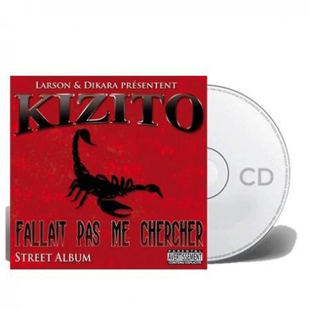 "Album Cd ""Kizito"" - Fallait pas me chercher"