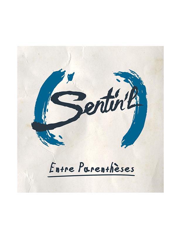 "Album Cd ""Sentin'L"" - Entre parenthèses"