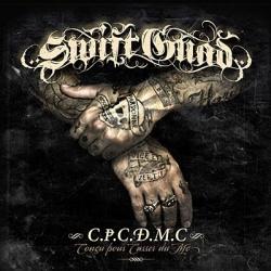 """Album Cd """"Swift Guad"""" - C.P.C.D.M.C. de swift guad sur Scredboutique.com"""