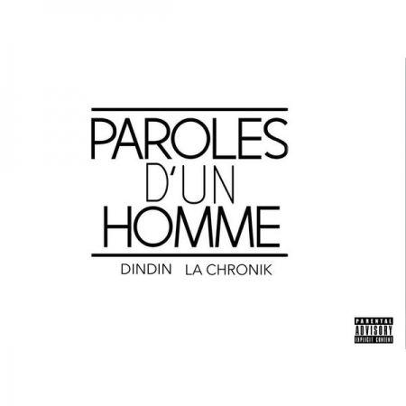 """Album Cd """"DindinLa chronik - Paroles d'un homme"""""""
