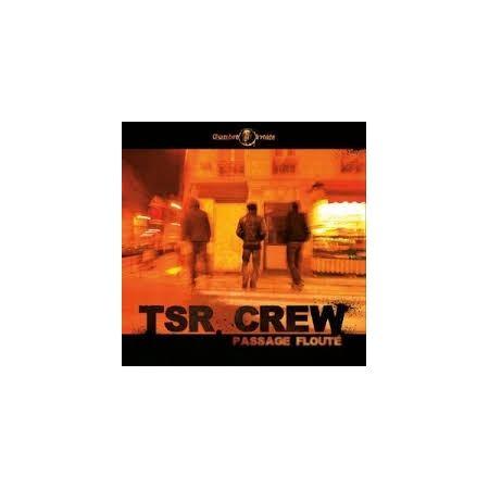 """Album Cd """"TSR crew"""" - passage flouté"""