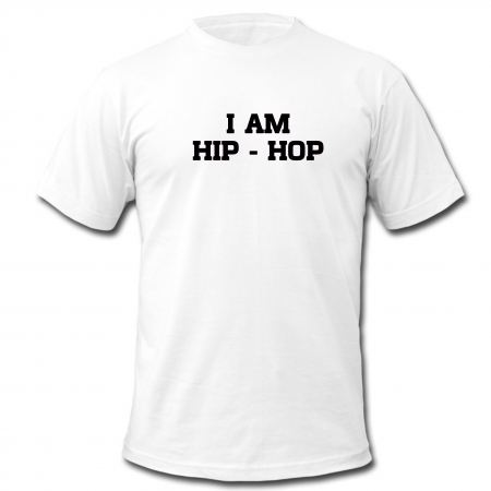 "tee-shirt  ""I am hip hop"" blanc"