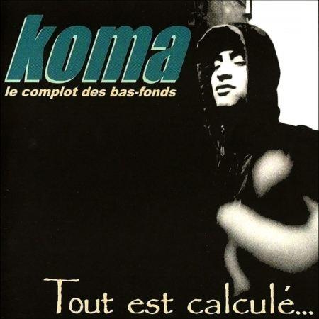 Koma - Tout est Calculé - Vinyl - Réedition Collector dédicacée