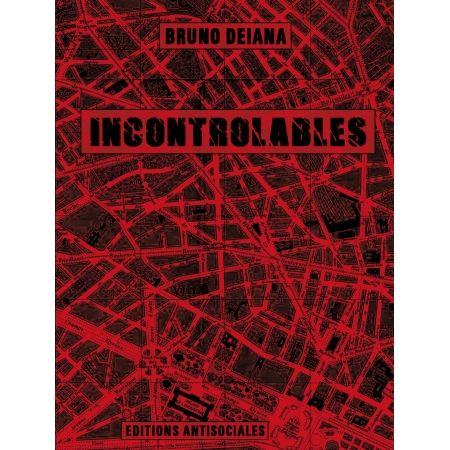 """Livre """"Incontrolables """" Bruno Deiana"""