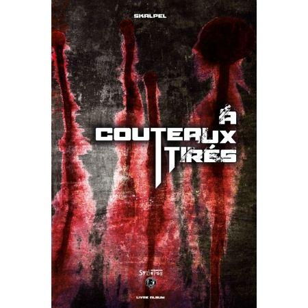 """Livre/album cd """"A couteaux tirés"""""""