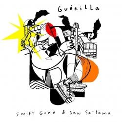 "Album Cd ""Swift Guad & Raw Saitama"" - Guerilla de swift guad sur Scredboutique.com"