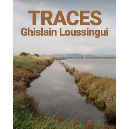 """Livre """"TRACES"""" Ghislain Loussingui"""
