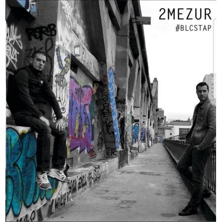 "Album Cd ""2Mezur - BLCSTAP"""