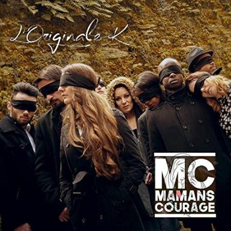 """Album Cd """"L'Originale K - MC Mamans Courage"""""""
