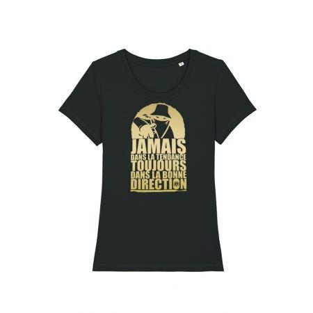 Tshirt Femme Noir Jamais dans la Tendance
