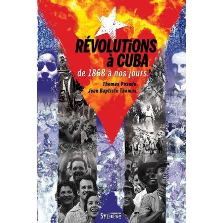 "Livre Thomas Posado & Jean Baptiste Thomas ""Révolutions à Cuba"""