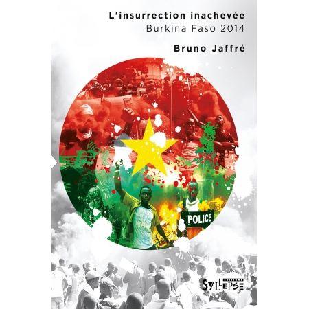 "Livre Bruno Jaffré ""L'insurrection inachevée"""