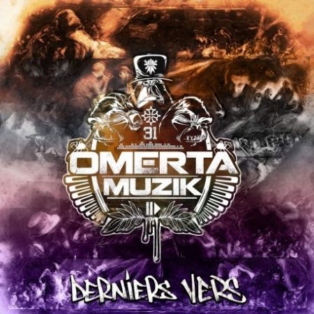 """Album Cd """" Omerta Muzik-Derniers Vers"""""""