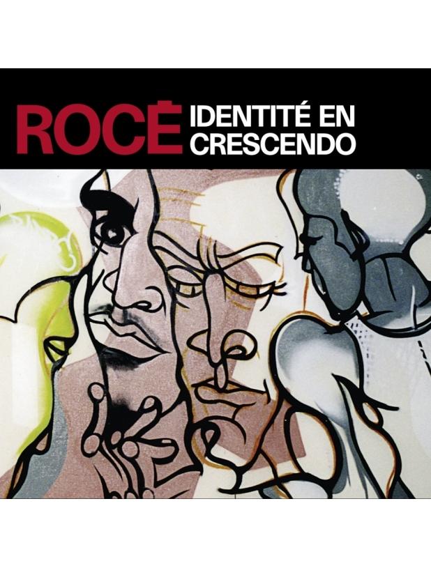 "Album Cd ""Rocé"" - Identité en crescendo"