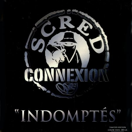 """Album vinyle  """"Scred Connexion - Indomptés"""""""