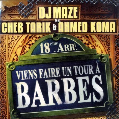 """Maxi Vinyle """"Dj Maze feat. Cheb Tarik & Ahmed Koma - Viens faire un tour à Barbès"""""""
