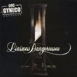 """Album Cd """"Doc Gyneco présente Liaisons Dangereuses"""" de doc gyneco sur Scredboutique.com"""