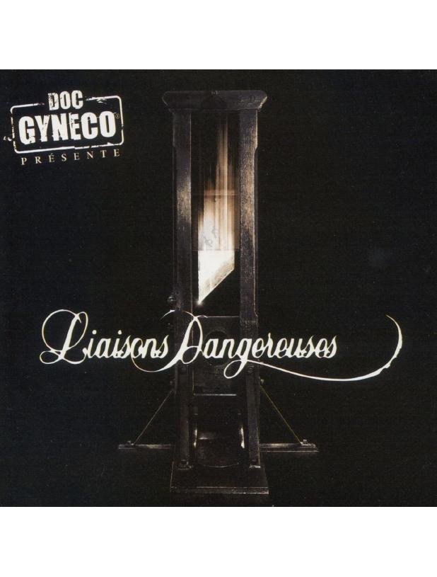"""Album Cd """"Doc Gyneco présente Liaisons Dangereuses"""""""