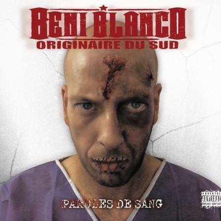 "Album Cd ""Beni Blanco - Originaire du Sud - Paroles de Sang"""