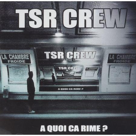 """ALBUM CD TSR CREW """"À QUOI ÇA RIME"""""""