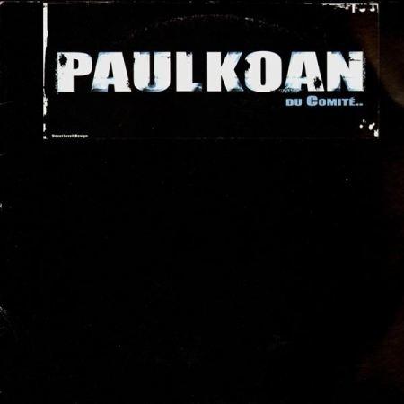 """Maxi Vinyle PAULKOAN """"Du comité"""""""
