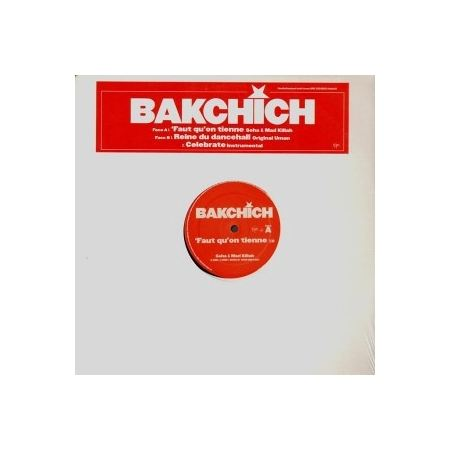 """ALBUM VINYLE LABEL BAKCHICH """"FAUT QU'ON TIENNE"""""""
