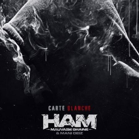 "ALBUM CD HAM MAUVAISE GRAINE & MANI DEÏZ "" CARTE BLANCHE """