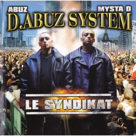 """ALBUM CASSETTE D.ABUZ SYSTEM """" LE SYNDIKAT """""""